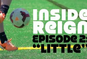 """Inside Reign, Ep. 2 """"Little"""""""